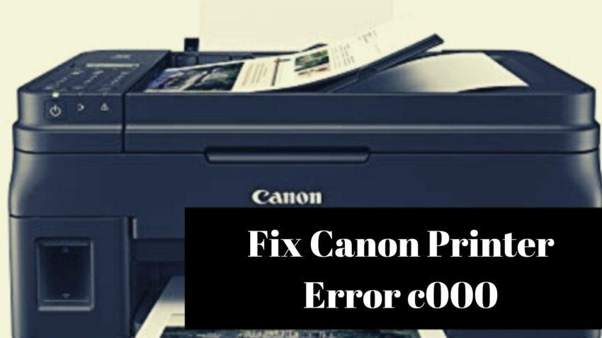 Fix Canon Printer Error c000