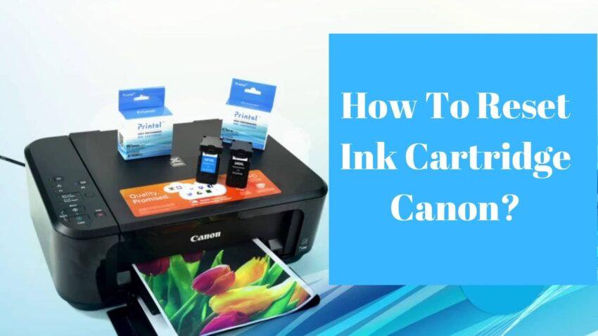 reset ink cartridge canon