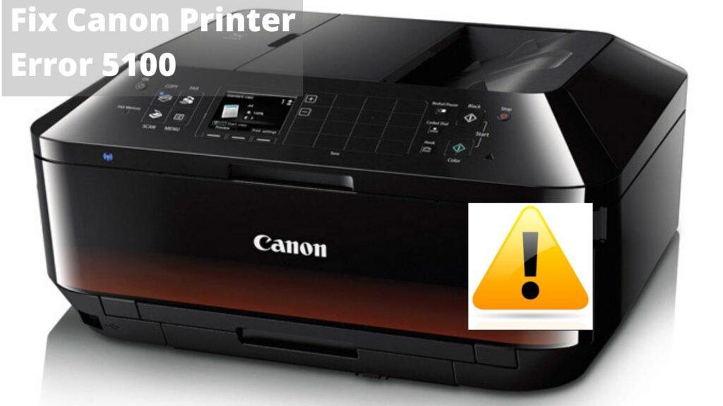canon printer error 5100
